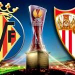 Villarreal vs Sevilla En Vivo: UEFA Europa League 2015 Online